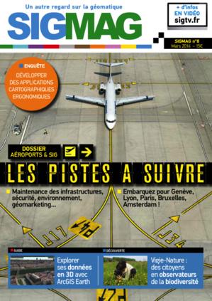 Les pistes SIG des gestionnaires d'aéroport en Une de SIGMAG n°8