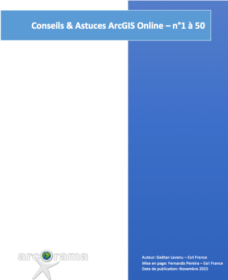 50 Conseils & Astuces ArcGIS Online à télécharger !