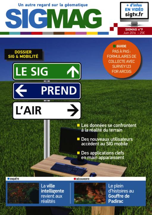 SIGMAG 9 version papier+numérique célèbre un SIG mobile et intelligent